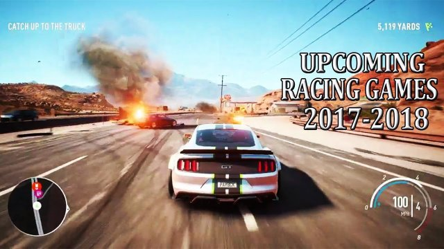 Top 10 Best Upcoming Ultra Realistic Racing Games 2017-2018 |PS4 PC PSVR XBOX ONE