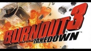 All Of These Classic Racing Games Have Me Burnt Out! [BURNOUT 3:TAKEDOWN LIVESTREAM]