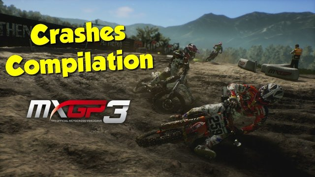 MXGP 3 CRASHES COMPILATION