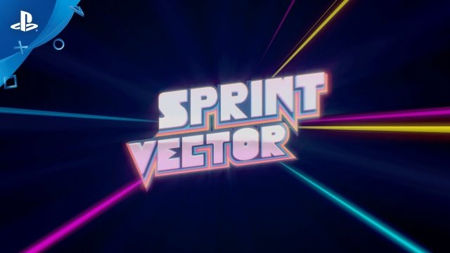 Sprint Vector - PGW 2017 Trailer | PS VR