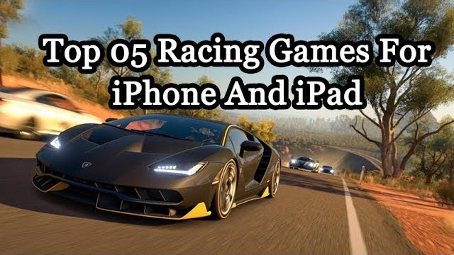 Top 5 Free Racing Games of iOS for iPhone & iPad 2017