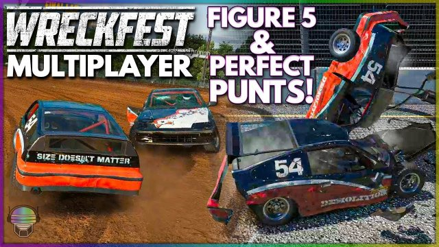 FIGURE 5's & PERFECT PUNTS! | Wreckfest Online