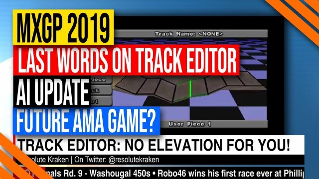 MXGP 2019 Game | New Update on Track Editor, AI Gameplay, and Future AMA Game
