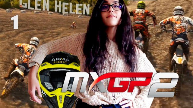 My Love Plays...MXGP 2 - The Official Motocross Videogame - 01 - Controller Failure!