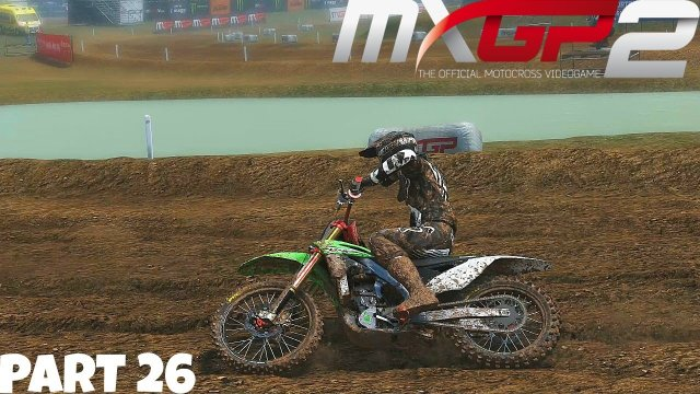 MXGP 2 - The Official Motocross Videogame! - Gameplay/Walkthrough - Part 26 - Coming Back!